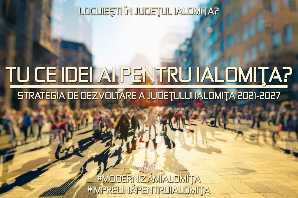 Tu ce propuneri ai pentru modernizarea și dezvoltarea județului Ialomița? (locuitori)