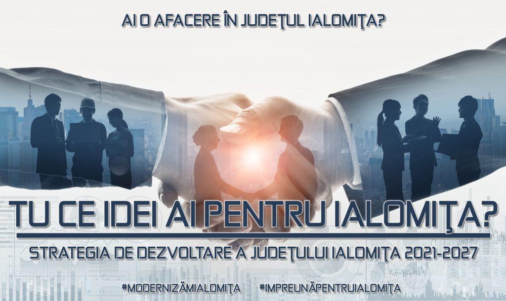 Tu ce propuneri ai pentru modernizarea și dezvoltarea județului Ialomița? (mediul de afaceri)